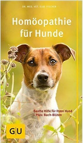 """""""Homöopathie für Hunde"""" - ein neues Hundebuch"""